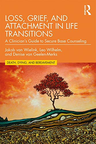 Loss, Grief, and Attachment in Life Transitions: A...