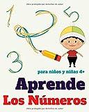 Aprende los números. Para niños y niñas 4+: Libro para aprender y trazar los números del 1 al 20. Ejercicios de escritura de números para hacer en casa. Ideal para niños y niñas de 4 años en adelante.