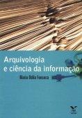 Arquivologia e Ciência da Informação