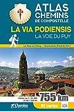 La Via Podiensis la Voie du Puy Atlas Chemin de Compostelle
