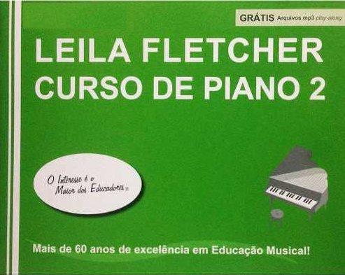 Leila Fletcher Curso de Piano 2 - Leila Fletcher - Ed. CN