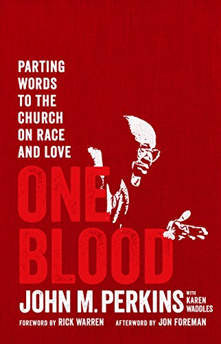 Image of One Blood: Parting Words to the Church on Race and Love