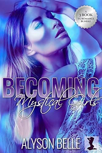 Convertirse en chicas místicas de Alyson Belle