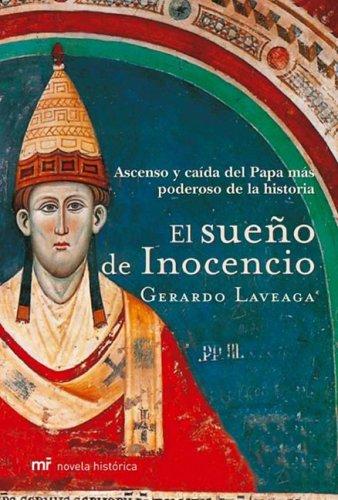 El Sueno de Inocencio (Novela Historica)