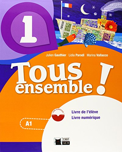 Tous Ensemble 1. Livre De L'eleve + Dvd-Rom (Chat Noir. methodes)