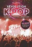 Révolution K-pop - Musique, amitié, trahison - Livre dont tu es le héros - Dès 10 ans