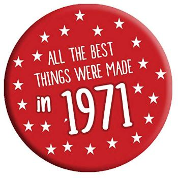 50th Birthday Badge 50 Today 76mm Pin Button Novelty Gift Men Women Made in 1971