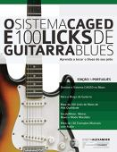 El sistema CAGED y 100 licks de guitarra de blues