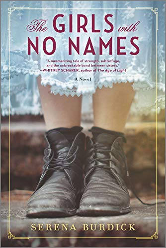 The Girls with No Names: A Novel by [Serena Burdick]