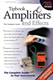 Tipbook Amplifiers & Effects: The Complete Guide