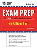 Exam Prep: Fire Officer I & II, 6th Edition
