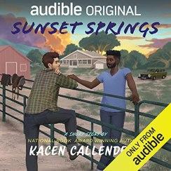 Sunset Springs Audiobook By Kacen Callender cover art
