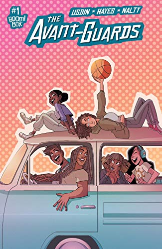 The Avant-Guards #1 by [Carly Usdin, Noah Hayes]
