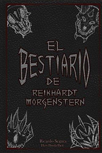 El Bestiario de Reikhardt Morgenstern