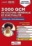 3000 QCM de culture générale et d'actualité - Méthode et entraînement -Catégories A,...