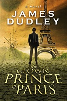 The Clown Prince of Paris by [James Dudley]