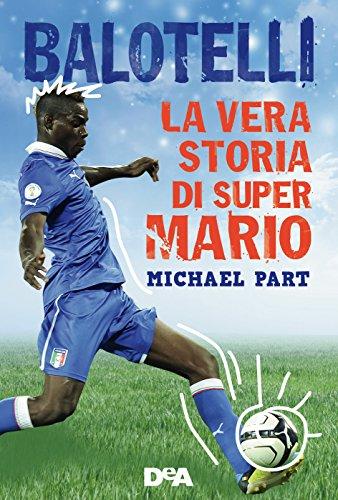 Balotelli: La storia vera di Super Mario