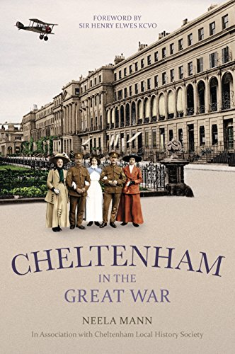 Cheltenham in the Great War Kindle eBook