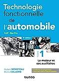 Technologie fonctionnelle de l'automobile - Tome 1 - 8e éd. - Le moteur et ses...