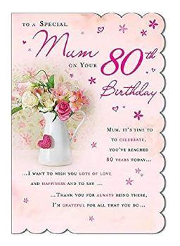 STUNNING TOP RANGE BEAUTIFULLY WORDED MUM EIGHTY 80TH BIRTHDAY GREETING CARD