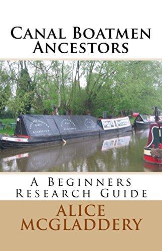 Canal Boatmen Ancestors: A Beginners Research Guide