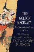 The golden naginata (the tomoe gozen saga book 2) (edición en inglés)