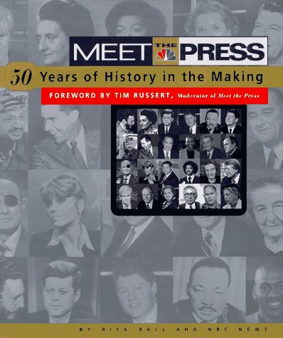 Meet the Press: 50-Years of History in the Making