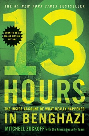 13 Hours: The Inside Account of What Really Happened In Benghazi by [MItchell Zuckoff]