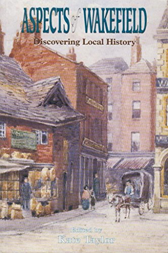 Aspects of Wakefield (Discovering Local History)