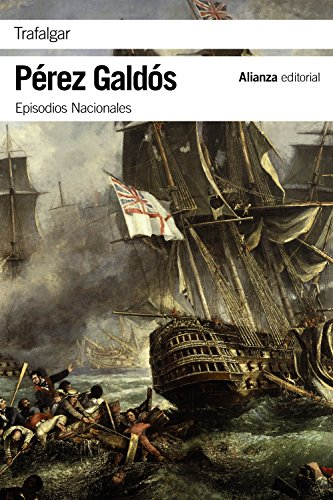 Trafalgar: Episodios Nacionales, 1 / Primera serie (El libro
