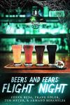 Beers and Fears: Flight Night by [Chuck Buda, Frank Edler, Armand Rosamilia, Tim Meyer, Dan Padavona]