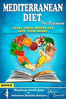 The Mediterranean Diet for Beginners: The Complete
