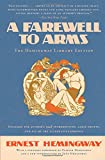 A Farewell to Arms: The Hemingway Library Edition