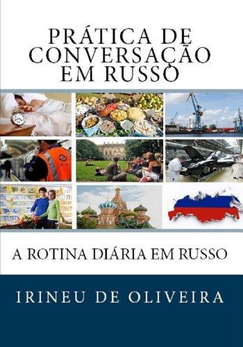 Prática de Conversação em Russo: A Rotina Diária em Russo