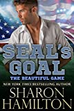 SEAL's Goal: The Beautiful Game (SEAL Brotherhood)