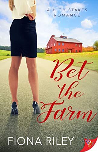 Bet the Farm by [Fiona Riley]