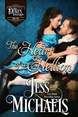 The Heart of a Hellion (The Duke's Bastards Book 2) by [Jess Michaels]