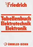 Friedrich Tabellenbuch Elektrotechnik Elektronik