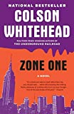 By Colson Whitehead:Zone One:...