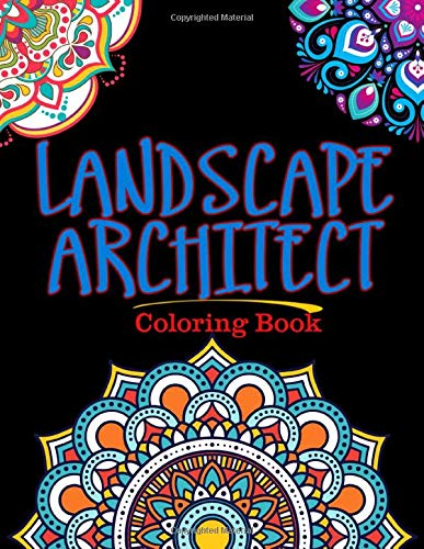 Landscape Architect Coloring Book: For Adults Relaxation,...