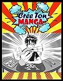 Crée ton manga: Manga Vierge A Dessiner/Planches de Manga Vierges Pour Adultes et Enfants