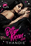 Bitter Kisses (It's Just High School Book 3) (English Edition)