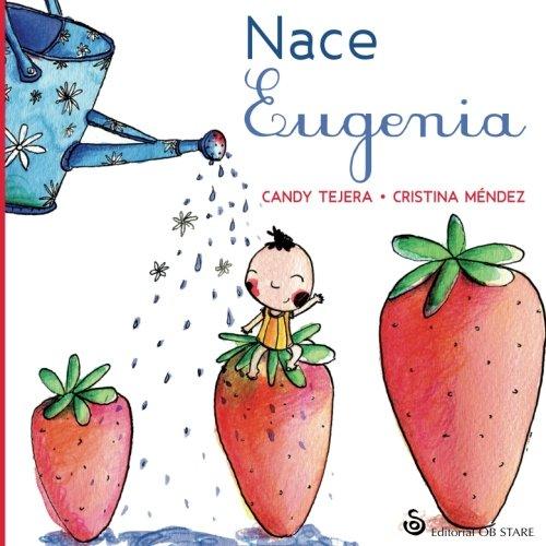 Nace Eugenia (Ed. 3) (Letritas de Amor)