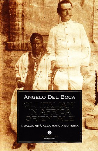 Gli italiani in Africa orientale (Vol. 1)