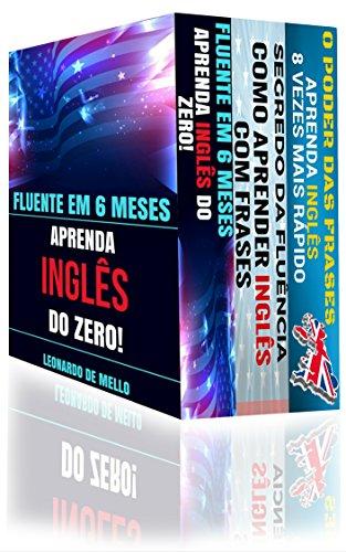 Inglés fluido (3 en 1): fluido en 6 meses: aprende inglés desde cero, fluidez secreta: cómo aprender inglés con frases y el poder de las frases: ¡aprende inglés 8 veces más rápido!