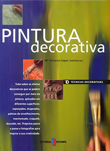 Pintura Decorativa. Técnicas Decorativas