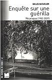 Enquête sur une guérilla : Nicaragua (1982-2007)