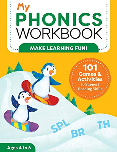My Phonics Workbook: 101 Games and Activities to Support...