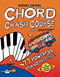Meridee Winters Chord Crash Course: A Teach Yourself Piano Book for Older Beginners and Adults