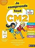 Je comprends tout CM2 - Tout en un (cours + exercices) pour réviser tout le...